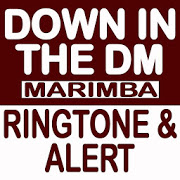 Down In The DM Marimba Ringtone and Alert 1.0