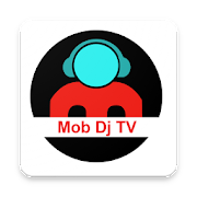 Mob Dj TV App 1.9