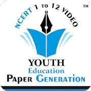 YOUTH EDUCATION – NCERT VIDEO & PAPER GENERATION 3.6