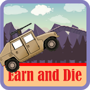 Earn and Die 4.8
