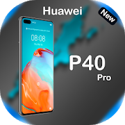 Huawei P40 Pro Themes and Launchers 2020 3.0
