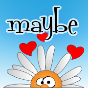 Maybe Loves Me 1.1.1